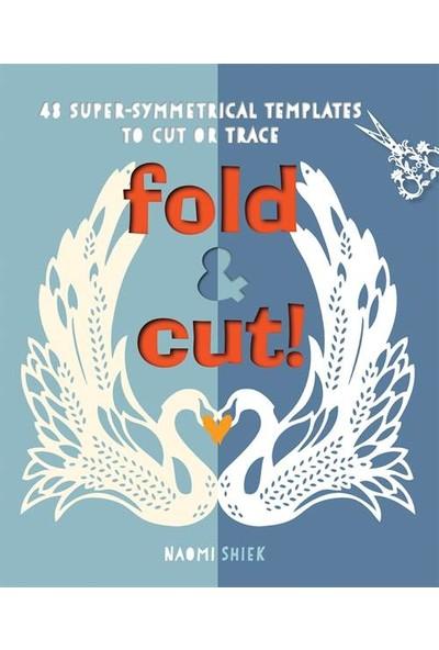 Fold And Cut - Naomi Shiek