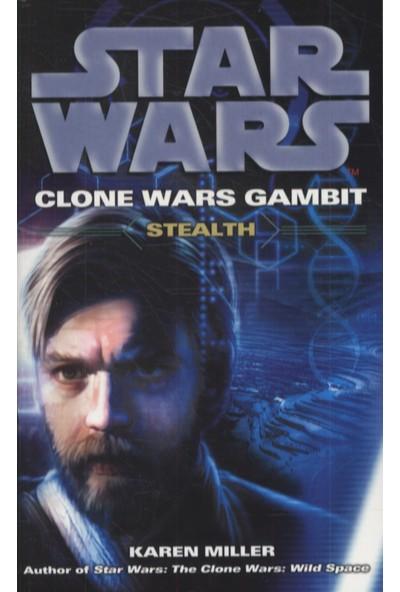 Star Wars Clone Wars Gambit: Stealth - Karen Miller