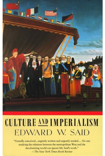 Culture And Imperialism - Edward Said