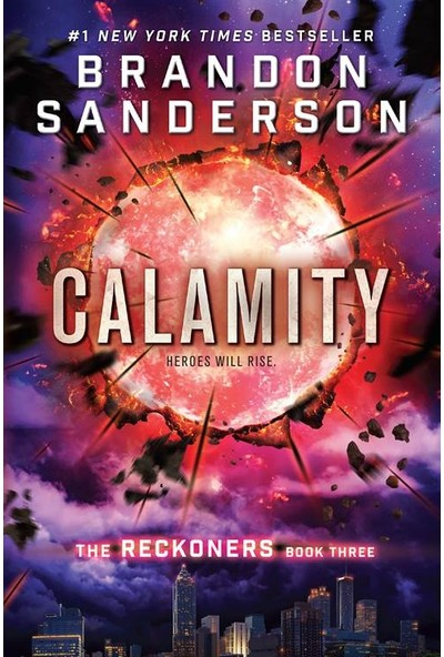 Calamity (The Reckoners 3) - Brandon Sanderson