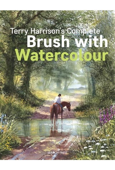 Terry Harrison's Complete Brush With Watercolour - Terry Harrison