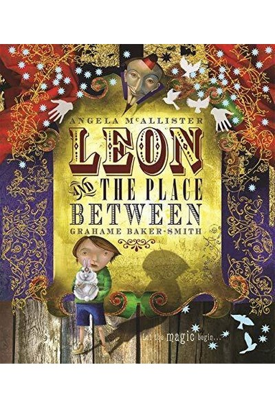 Leon And The Place Between - Graham Baker-Smith