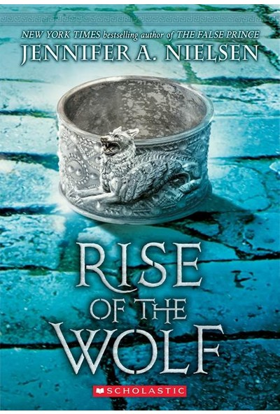 Rise Of The Wolf (Mark Of The Thief 2) - Jennifer A. Nielsen