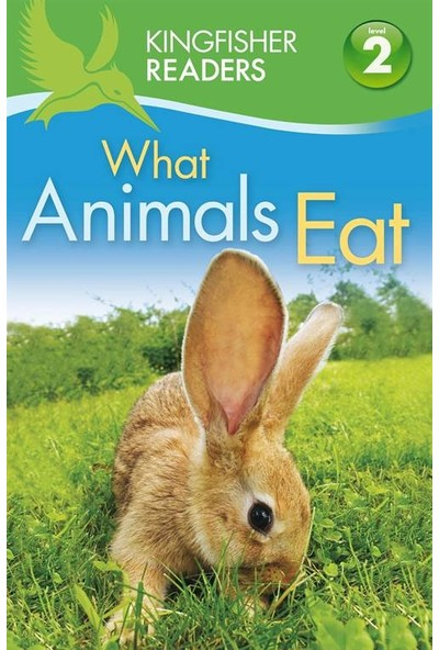 Kingfisher Readers: What Animals Eat - Brenda Stones