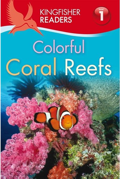 Kingfisher Readers: Colorful Coral Reefs - Thea Feldman