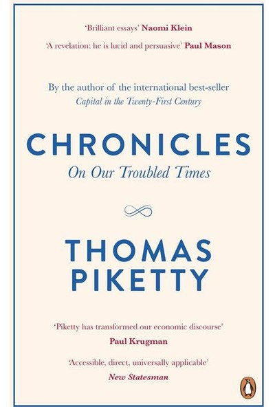 Chronicles: On Our Troubled Times - Thomas Piketty