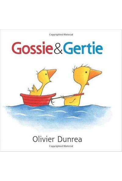 Gossie And Friends: Gossie And Gertie - Olivier Dunrea