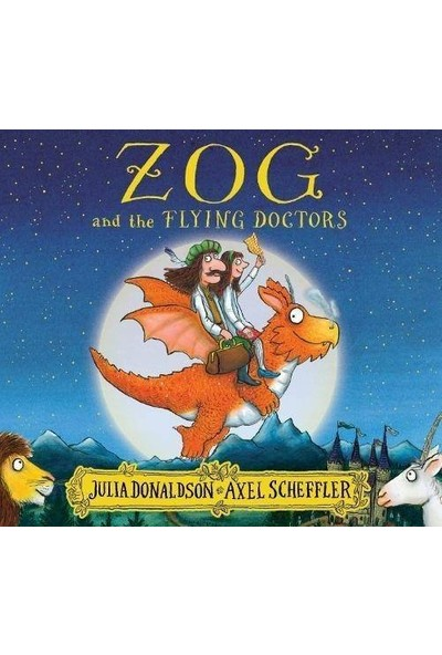 Zog And The Flying Doctors - Julia Donaldson