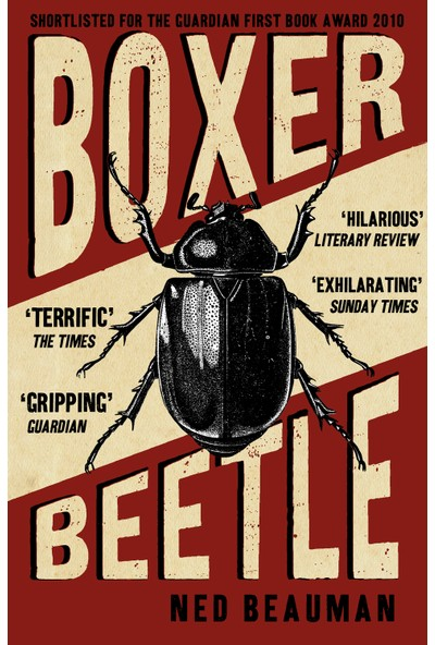 The Boxer Beattle - Ned Beauman