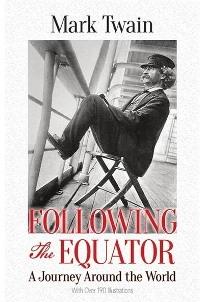 Following The Equator - Mark Twain