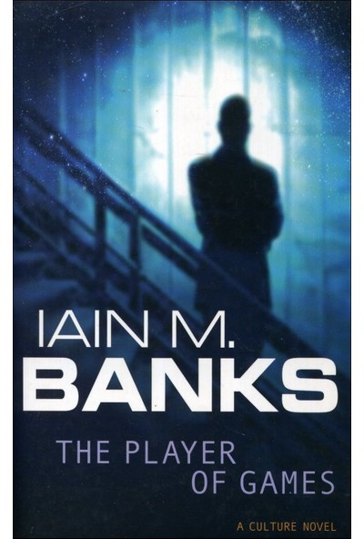 The Player Of Games - Iain Banks