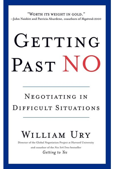 Getting Past No - William Ury