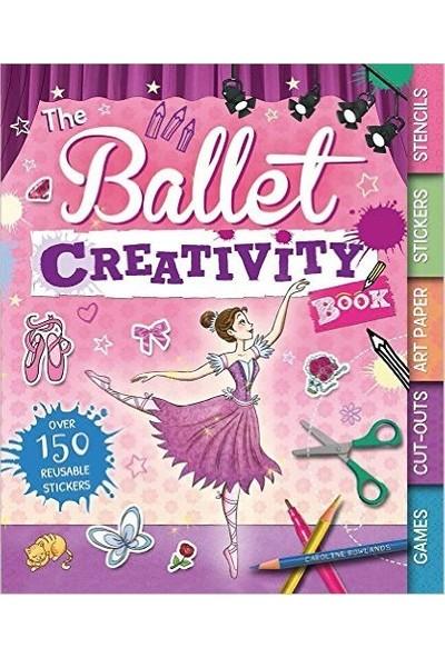 Ballet Creativity Book - Caroline Rowlands