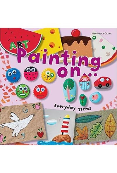 Art Painting On Everyday Items - Bernadette Cuxart