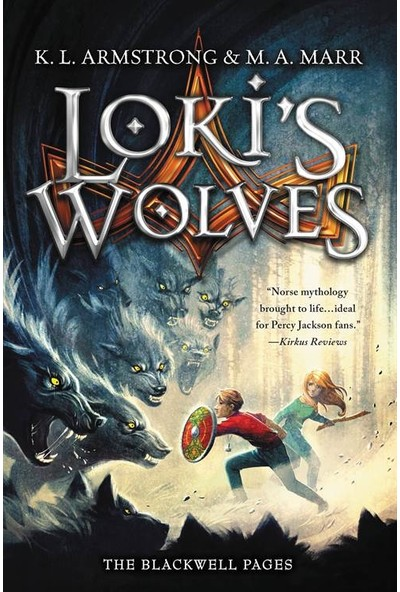 Loki's Wolves (The Blackwell Pages 1) - Melissa Marr