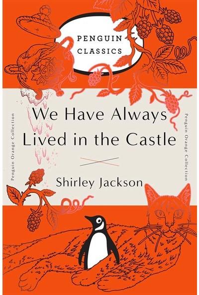 We Have Always Lıved - Shirley Jackson