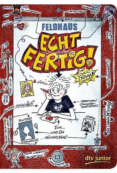 Echt Fertig! - Hans-Jürgen Feldhaus