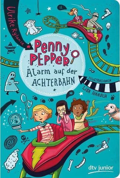 Penny Pepper: Alarm Auf Der Achterbahn - Ulrike Rylance