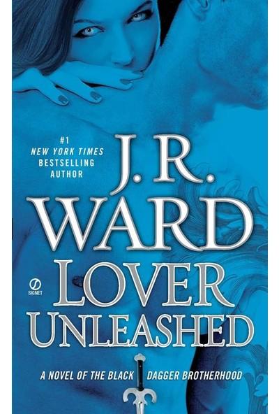 Lover Unleashed - J. R. Ward