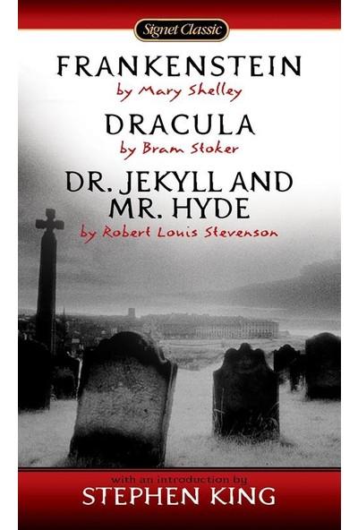 Frankenstein, Dracula, Dr. Jekyll And Mr. Hide