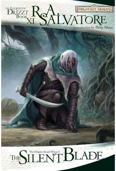 The Silent Blade: Paths Of Darkness 1 (Forgotten Realms: Legend Of Drizzt Xi) - R. A. Salvatore