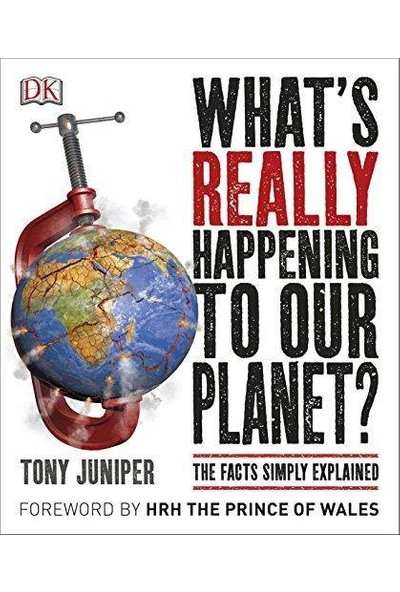 What's Really Happening To Our Planet - Tony Juniper