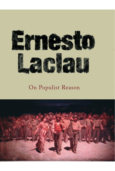 On Populist Reason - Ernesto Laclau