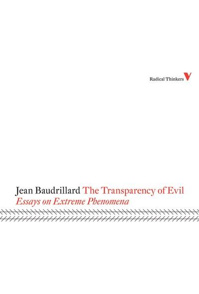 The Transparency Of Evil - Jean Baudrillard