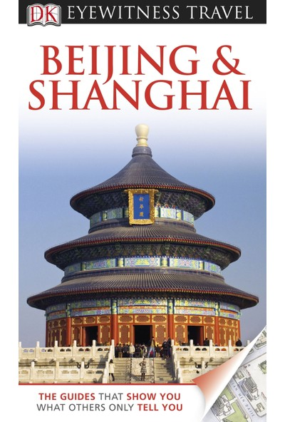 Dk Eyewitness Beijing & Shanghai - Peter Neville