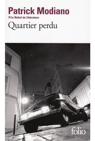 Quartier Perdu - Patrick Modiano