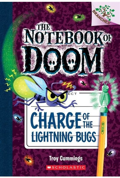 Charge Of The Lightning Bugs (The Notebook Of Doom 8) - Troy Cummings