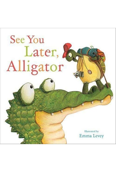 See You Later, Alligator - Sally Hopgood