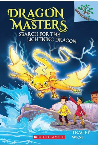 Dragon Masters 7: Search For The Lightning Dragon - Tracey West