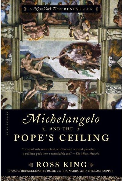 Michelangelo And The Pope's Ceiling - Ross King