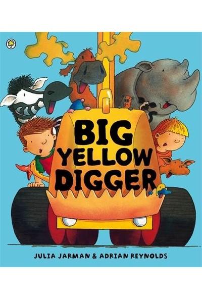 Big Yellow Digger (Ben & Bella) - Julia Jarman