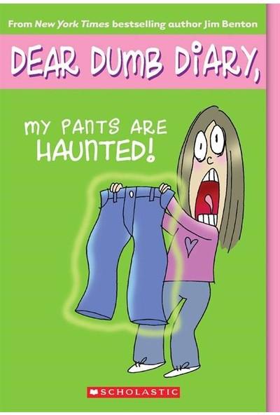 Dear Dumb Diary 2: My Pants Are Haunted! - Jim Benton