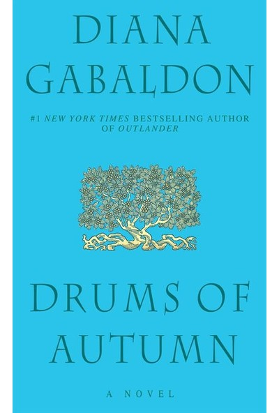 Drums Of Autumn (Outlander 4) - Diana Gabaldon