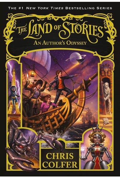 The Land Of Stories 5: An Author's Odyssey - Chris Colfer