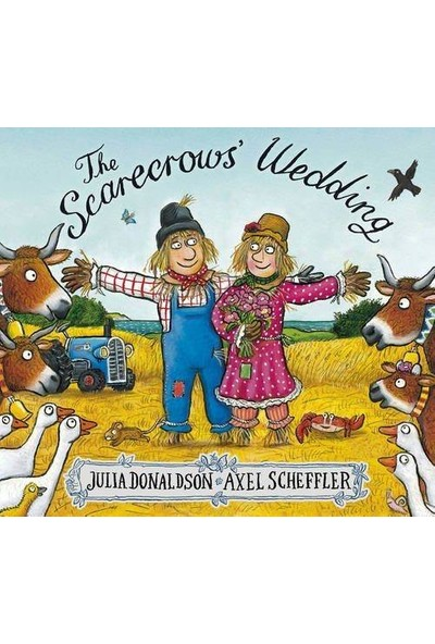 The Scarecrow's Wedding - Julia Donaldson