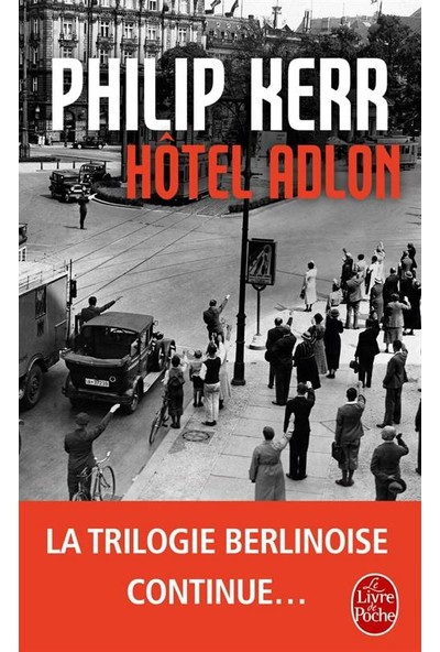 Hotel Adlon - Philip Kerr