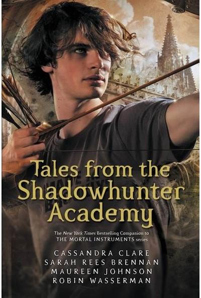 Tales From The Shadowhunter Academy - Cassandra Clare