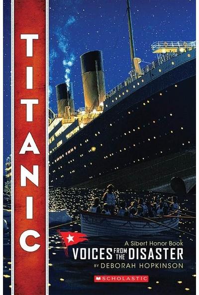 Titanic: Voices From The Disaster - Deborah Hopkinson
