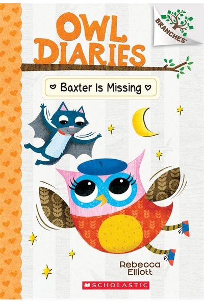 Owl Diaries 6: Baxter Is Missing - Rebecca Elliott