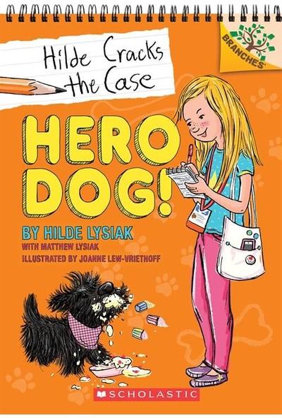 Hilde Cracks The Case 1: Hero Dog - Hilde Lysak