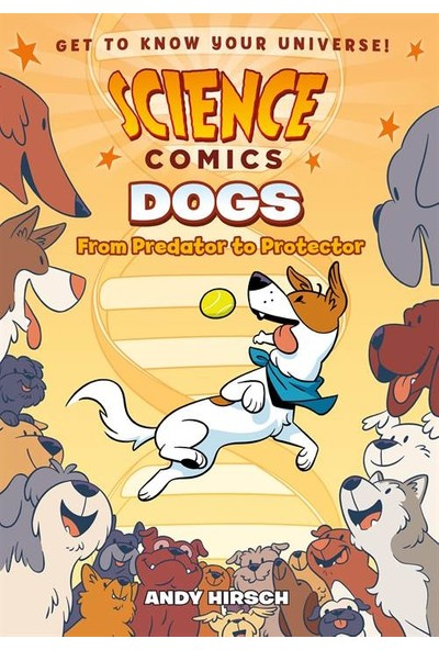 Science Comics: Dogs - Andy Hirsch