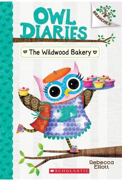 Owl Diaries 7: The Wildwood Bakery - Rebecca Elliott