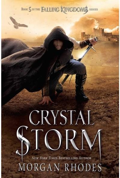 Crystal Storm (Fallen Kingdoms 5) - Morgan Rhodes