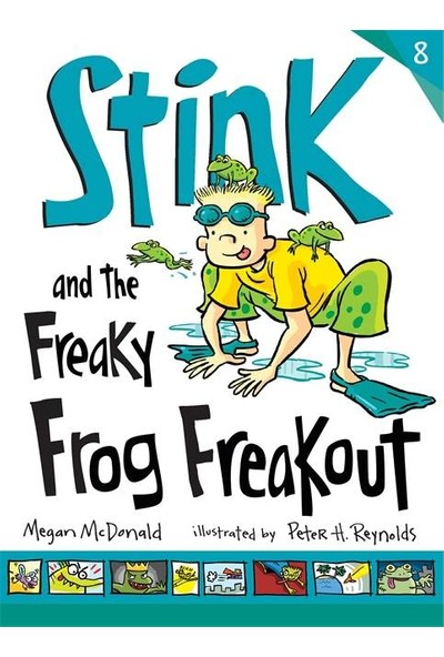 Stink And The Freaky Frog Freakout - Megan McDonald