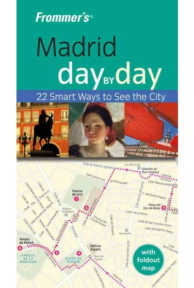 Frommer's Madrid Day By Day - Mary-Ann Gallagher