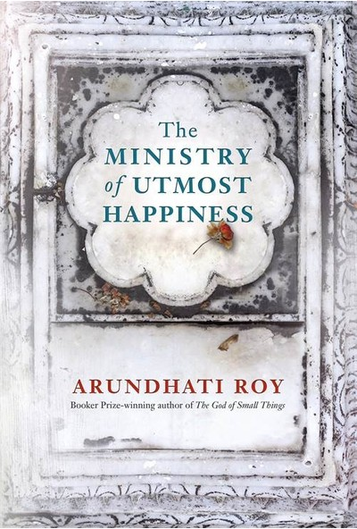 The Ministry Of Utmost Happiness (Hardcover) - Arundhati Roy
